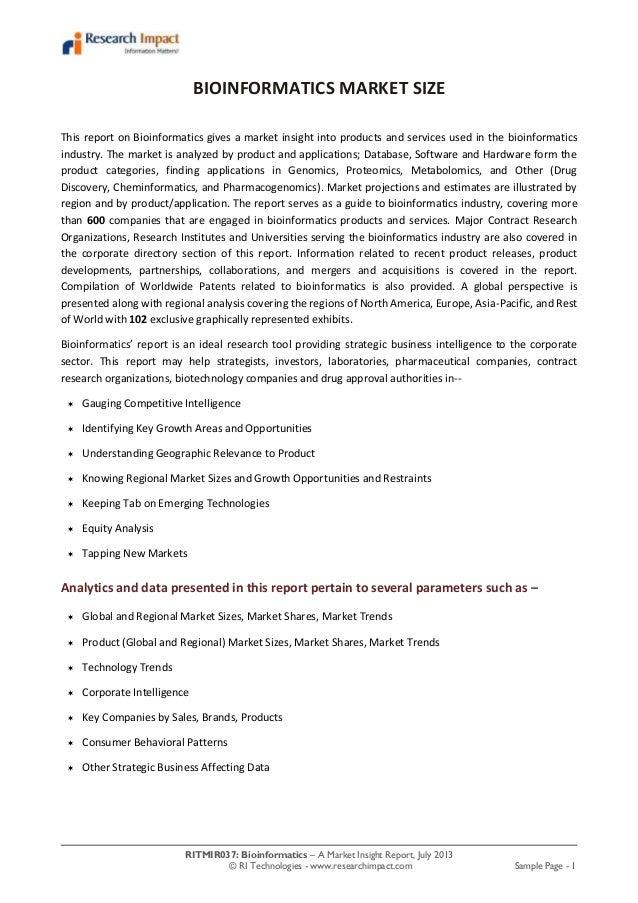 RITMIR037: Bioinformatics – A Market Insight Report, July 2013 © RI Technologies - www.researchimpact.com Sample Page - 1 ...