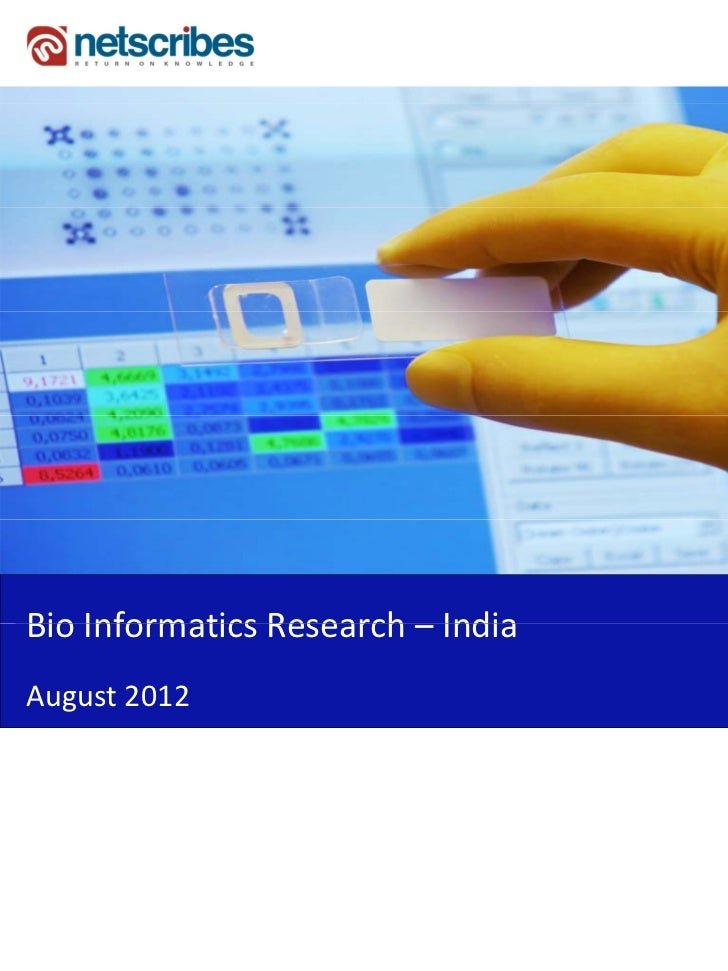 Market Research Report : Bioinformatics research market in India 2012