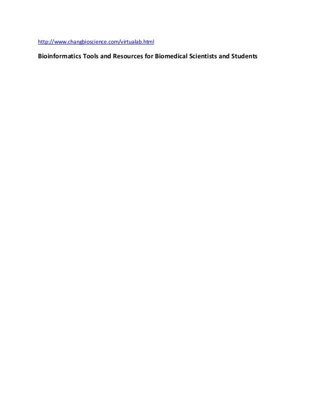 Bioinformatics tools and resources for biomedical scientists and students