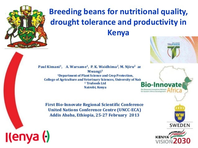 Breeding beans for nutritional quality,      drought tolerance and productivity in                     KenyaPaul Kimani1, ...