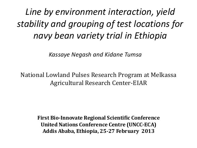 Line by environment interaction, yieldstability and grouping of test locations for    navy bean variety trial in Ethiopia ...