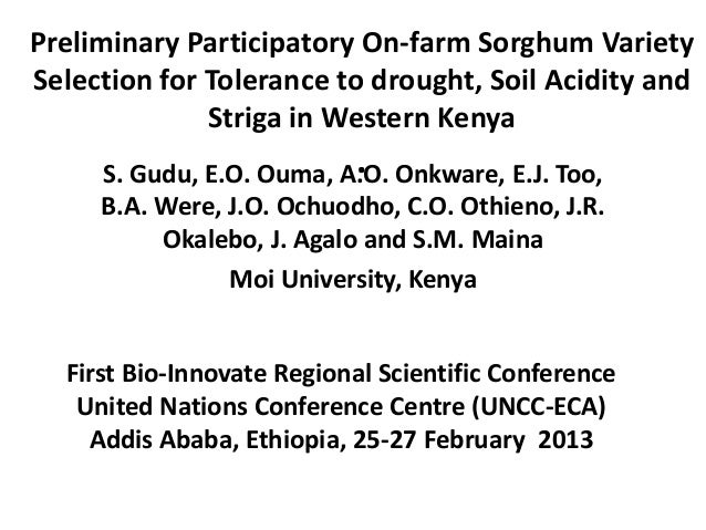 Preliminary participatory on-farm sorghum variety selection for tolerance to drought, soil acidity and striga in Western Kenya