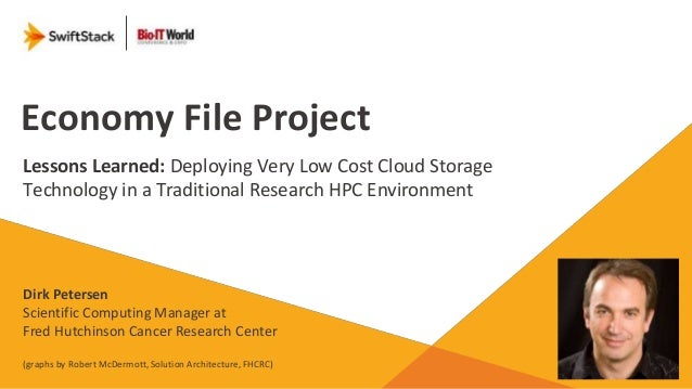 BIOIT14: Deploying very low cost cloud storage technology in a traditional research HPC environment