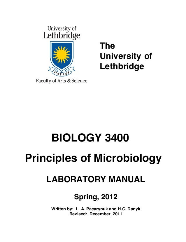 The                           University of                           Lethbridge     BIOLOGY 3400Principles of Microbiolog...