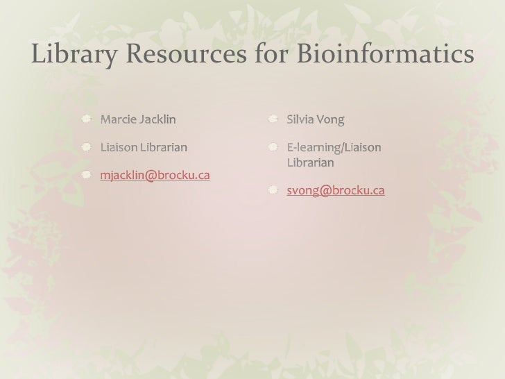 Library Resources for Bioinformatics