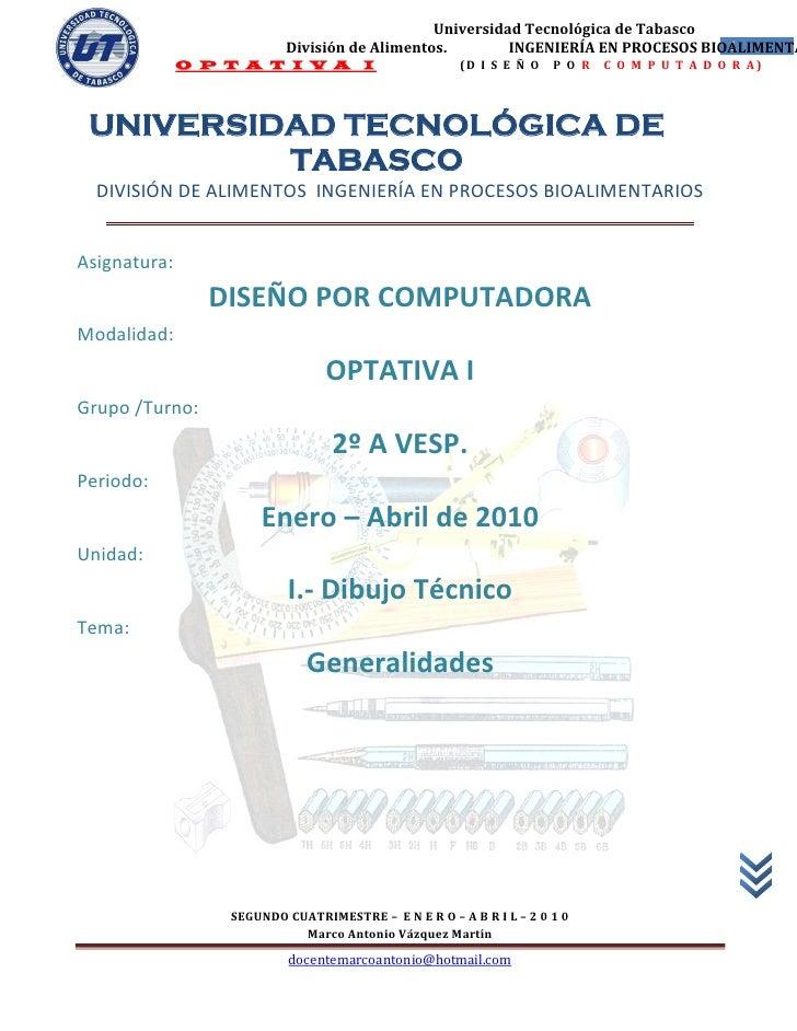 Universidad Tecnológica de Tabasco                           División de Alimentos.        INGENIERÍA EN PROCESOS BIOALIME...