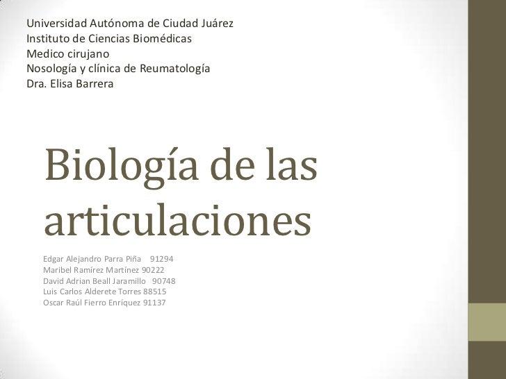 Universidad Autónoma de Ciudad JuárezInstituto de Ciencias BiomédicasMedico cirujanoNosología y clínica de ReumatologíaDra...
