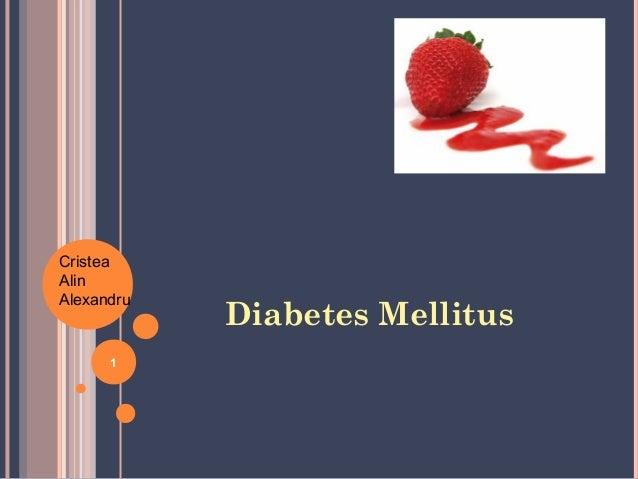 1 Diabetes Mellitus Cristea Alin Alexandru