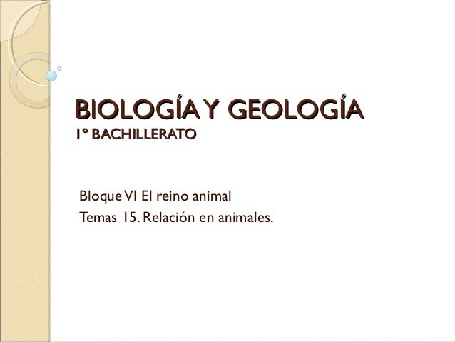 Biología y geología tema 15. relación en animales
