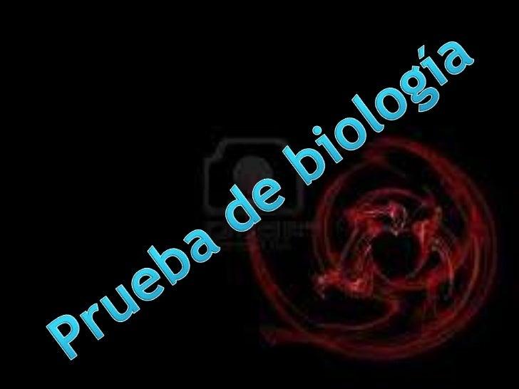 prueba de Biologia