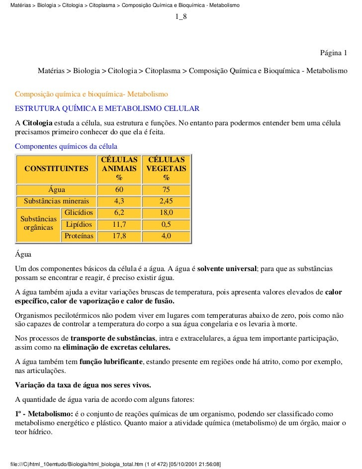 Matérias > Biologia > Citologia > Citoplasma > Composição Química e Bioquímica - Metabolismo                              ...