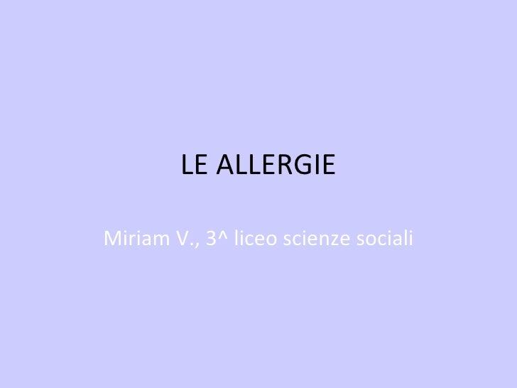 Biologia, 2012, le allergie, miriam v., 3 liceo scienze sociali