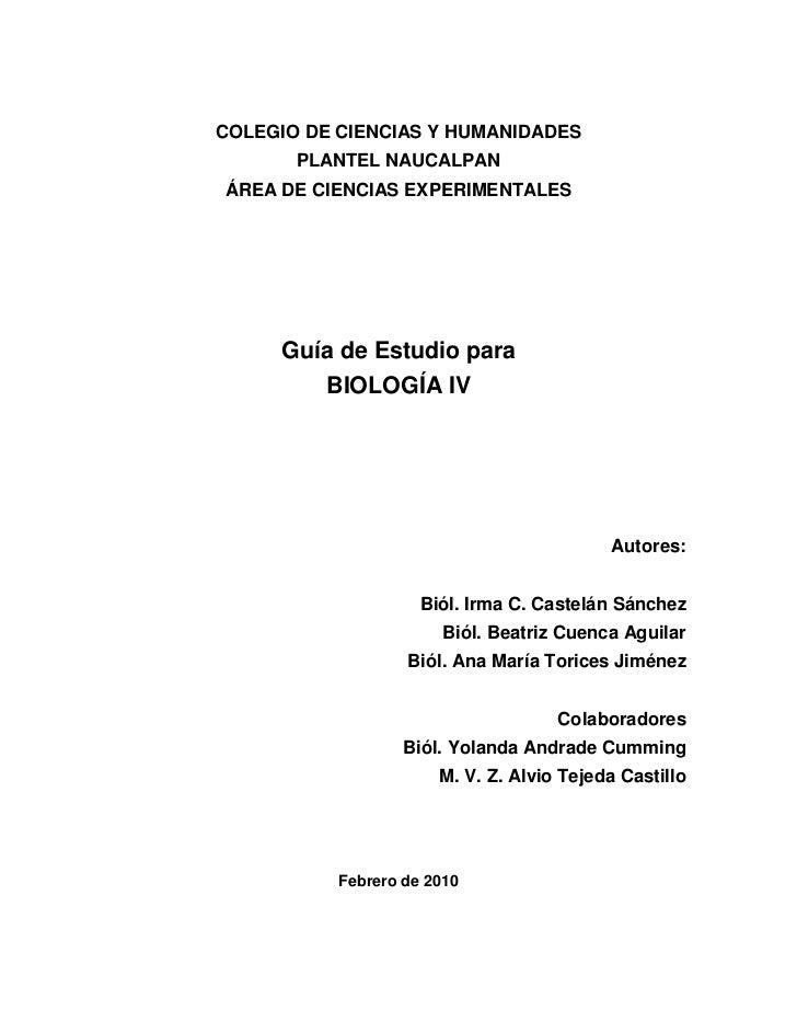 COLEGIO DE CIENCIAS Y HUMANIDADES       PLANTEL NAUCALPANÁREA DE CIENCIAS EXPERIMENTALES     Guía de Estudio para        B...