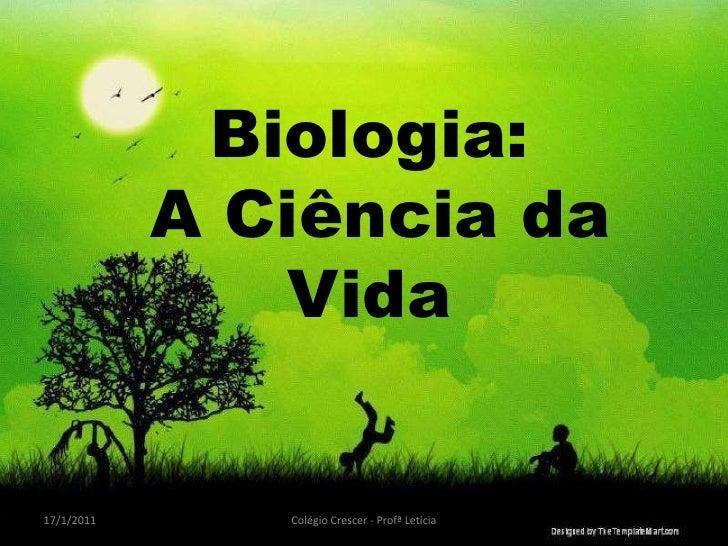 Biologia a ciência da vida