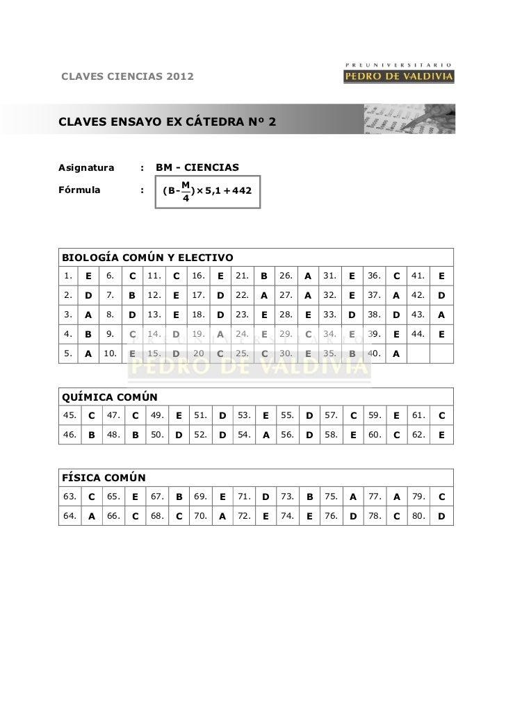 CLAVES CIENCIAS 2012CLAVES ENSAYO EX CÁTEDRA Nº 2Asignatura          :    BM - CIENCIAS                                   ...