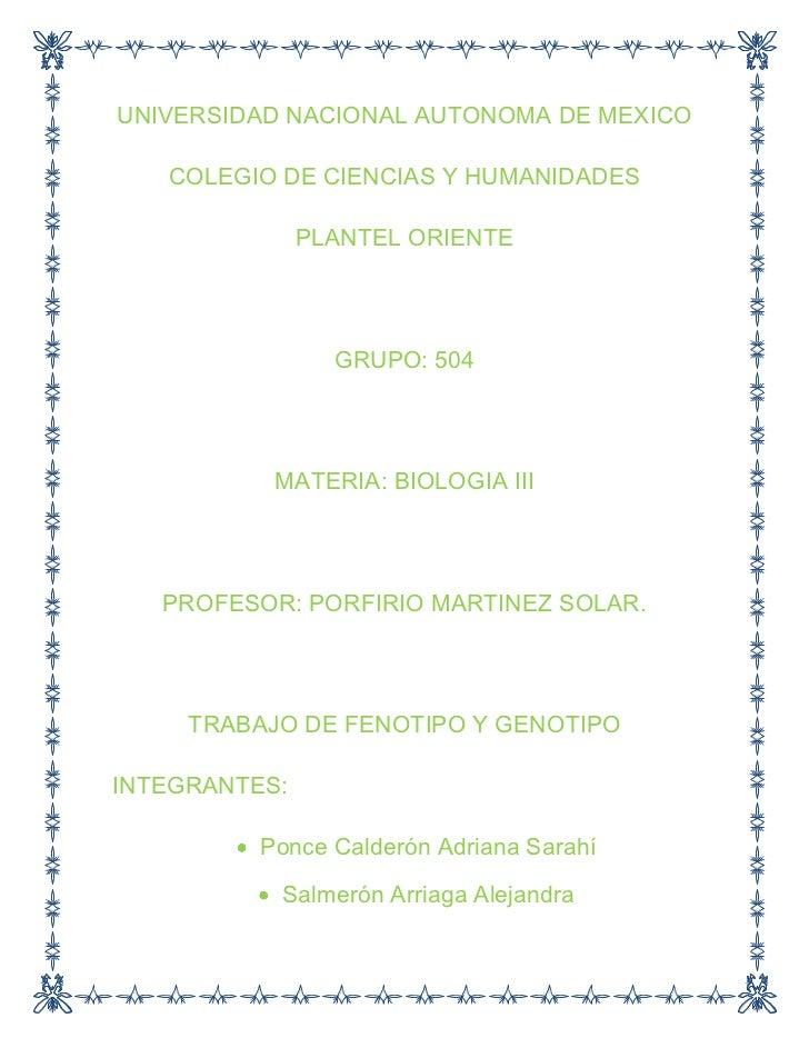 UNIVERSIDAD NACIONAL AUTONOMA DE MEXICO<br />COLEGIO DE CIENCIAS Y HUMANIDADES<br />PLANTEL ORIENTE<br />GRUPO: 504<br />M...