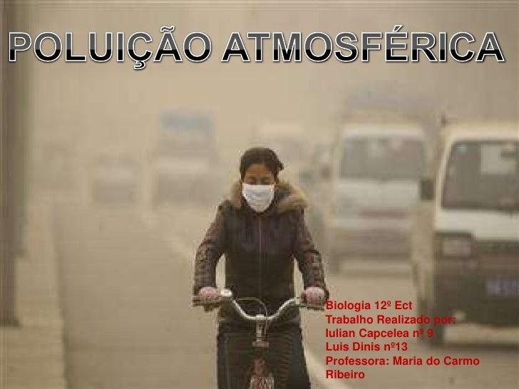 Biologia 12º EctTrabalho Realizado por:Iulian Capcelea nº 9Luis Dinis nº13Professora: Maria do CarmoRibeiro