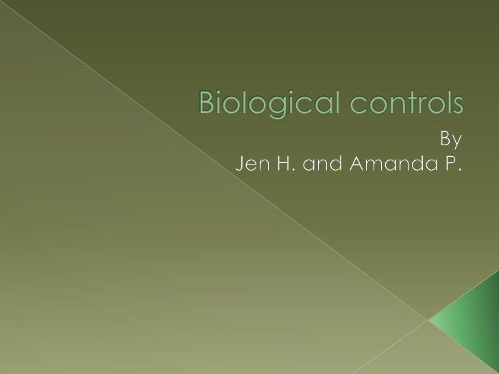 Biological Controls