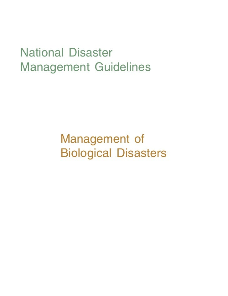 Management of Biological Disasters: NDMA GUIDLINES