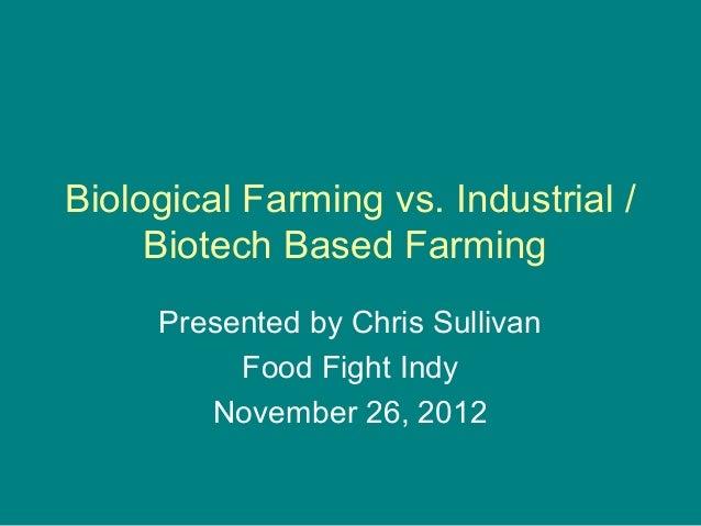 Biological farming vs industrial tech farming