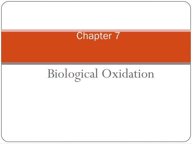 Chapter 7  Biological Oxidation
