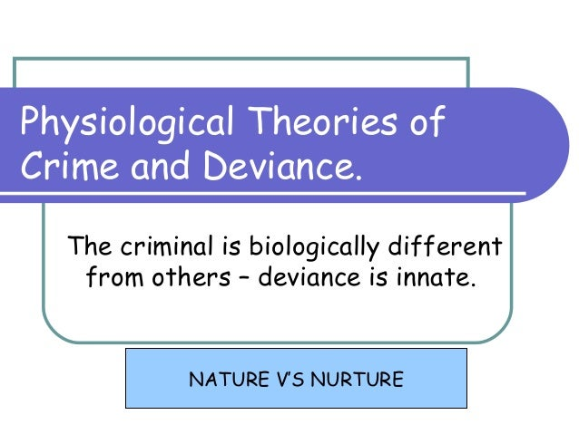 Biological Theories of Crime
