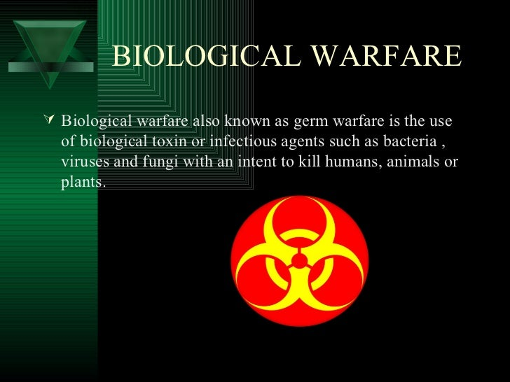 biological warfare testing and researching toxins This paper reviews the history of the development and use of biological agents and their toxins, with specific reference to the us biological warfare program this effort began in 1941 and evolved into a military-driven research and acquisition program, shrouded in controversy and secrecy.