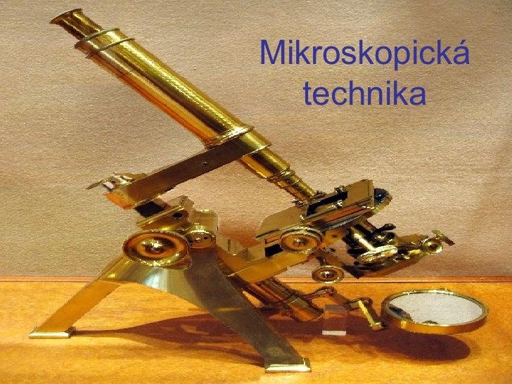 Mikroskopická technika