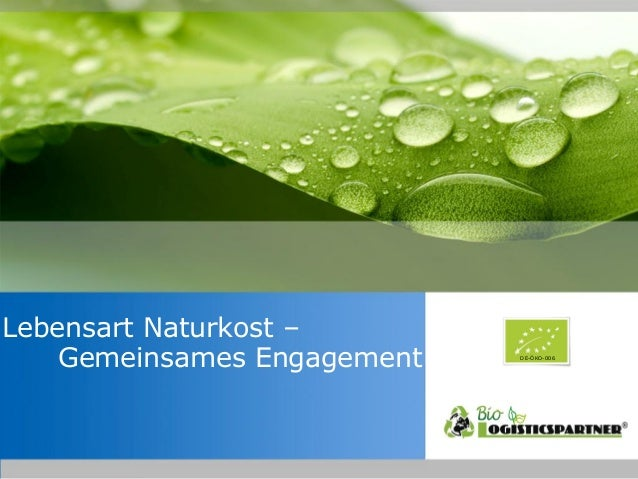 Lebensart Naturkost – Gemeinsames Engagement  DE-ÖKO-006