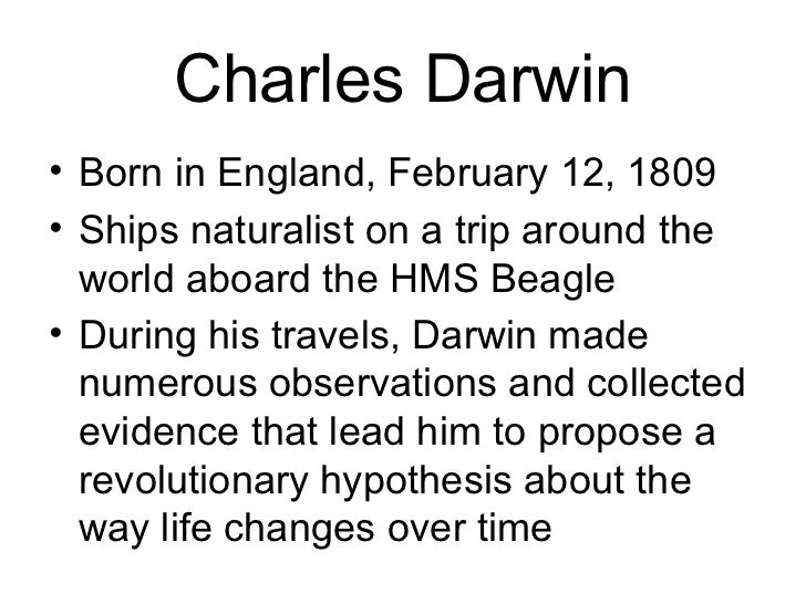 disproving charles darwins theory of evolution Bio b chapter 16 study  clipped short for 50 generations the 51st generation emerge with normal length wings this observation would tend to disprove the idea that evolution is based on  charles darwin's theory of evolution by natural selection explains each of the following except how.