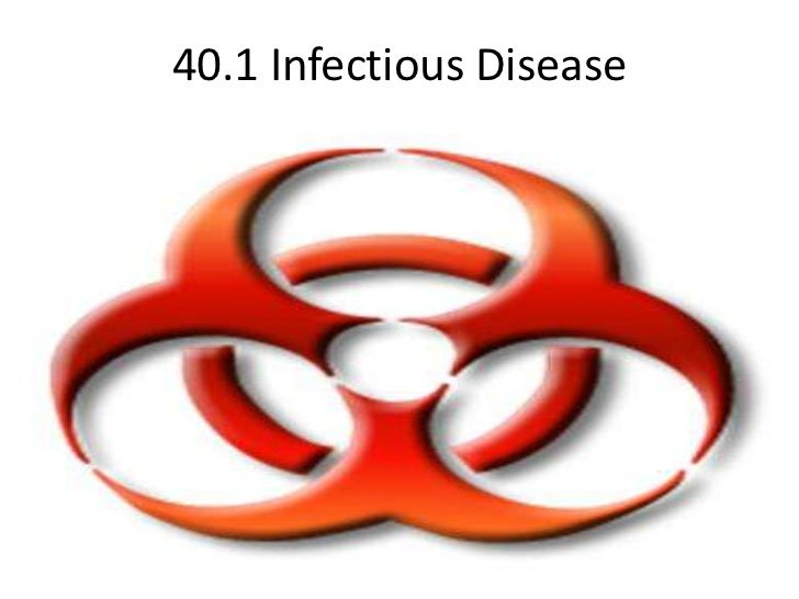 40.1 Infectious Disease<br />