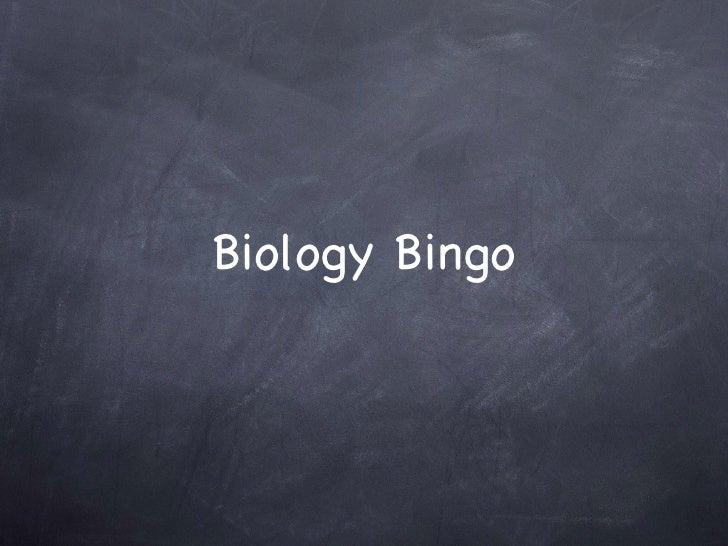Biology Bingo, day 1