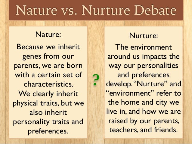 Nature Vs Nurture Quizlet