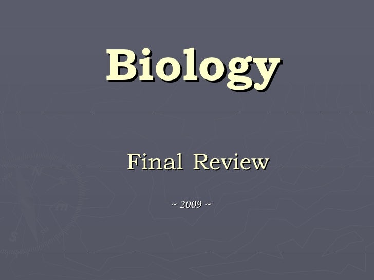 bio 100 final review Study university of maine orono biology 100 flashcards and notes conquer your  course  bio 100 study guide (2014-15 farahad dastoor)  biology final review.
