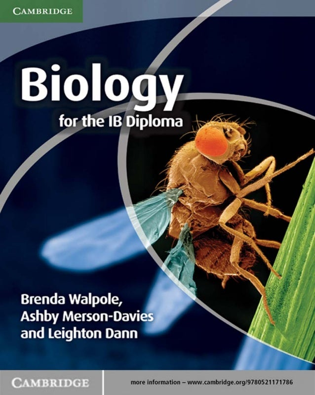 Biology for the diploma program (walpole)