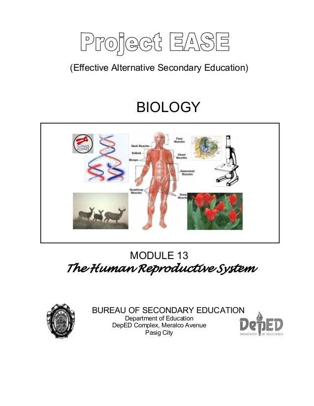 (Effective Alternative Secondary Education) BIOLOGY MODULE 13 The Human Reproductive System BUREAU OF SECONDARY EDUCATION ...