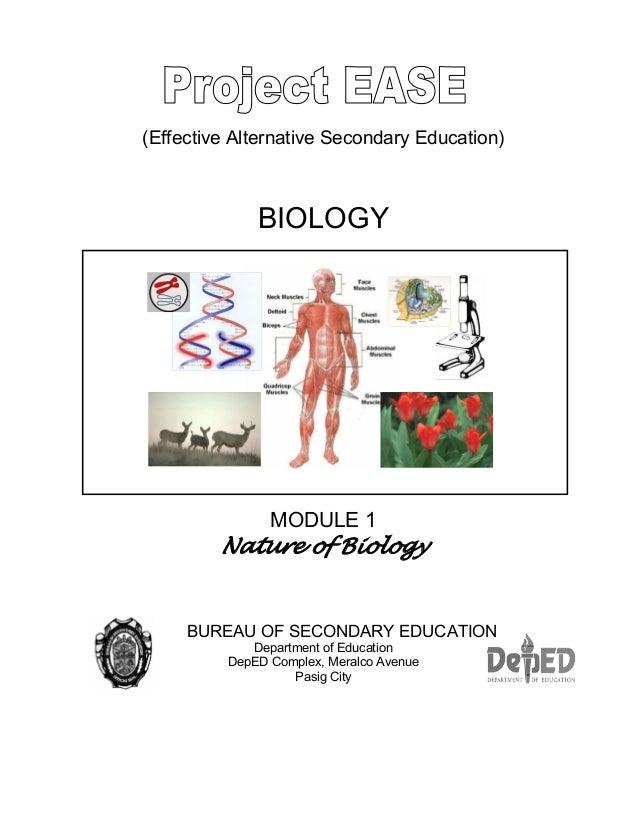 (Effective Alternative Secondary Education) BIOLOGY MODULE 1 Nature of Biology BUREAU OF SECONDARY EDUCATION Department of...
