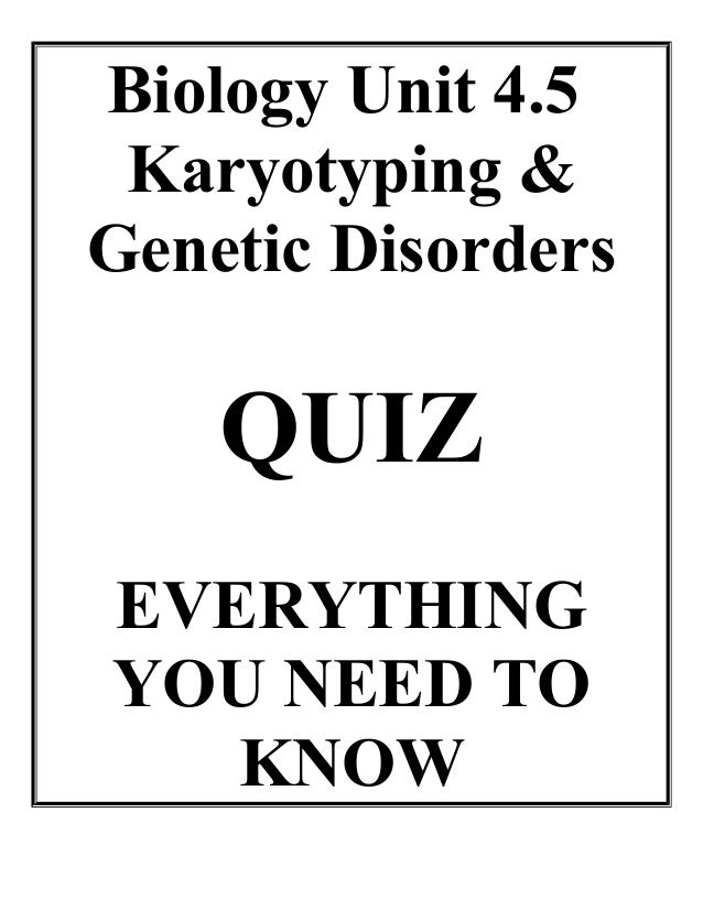 Biology unit 4 cell division karyotyping quiz everything