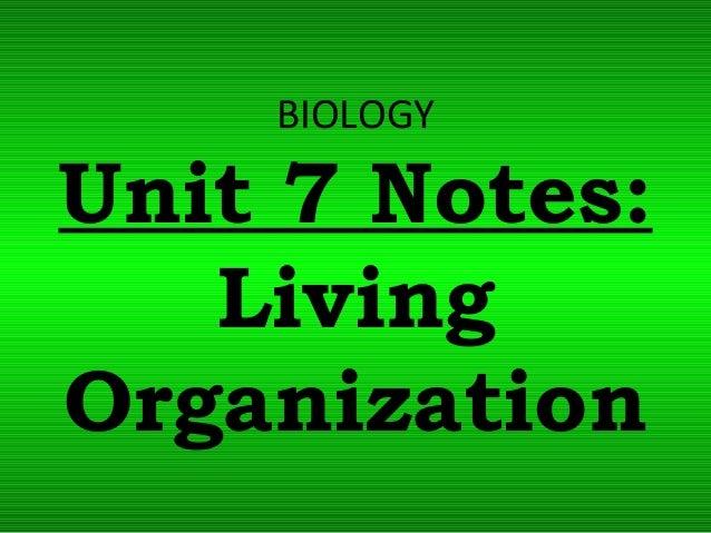 Biology unit 7 organ systems living organization notes
