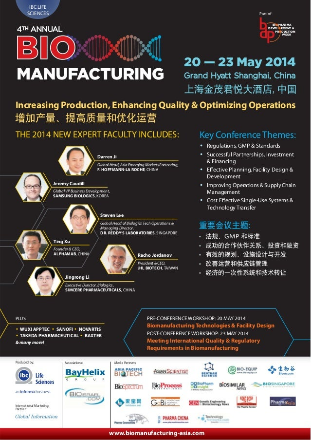 IBC LIFE SCIENCES  Part of BIOPHARMA DEVELOPMENT & PRODUCTION WEEK  4TH ANNUAL  BIO  20 — 23 May 2014 Grand Hyatt Shanghai...
