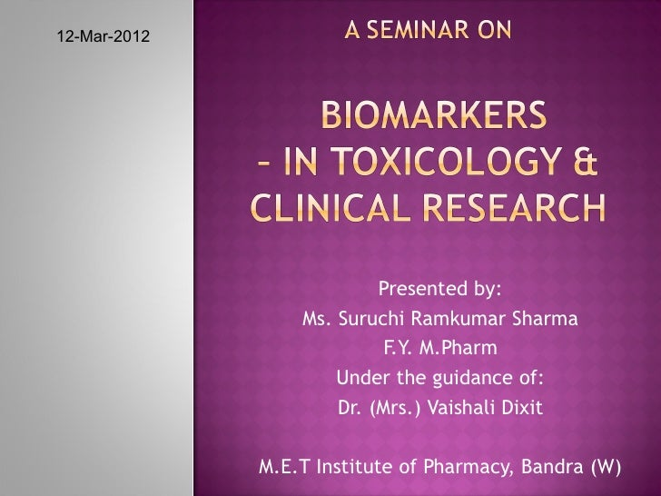 Biomarkers – in Toxicology and Clinical Research