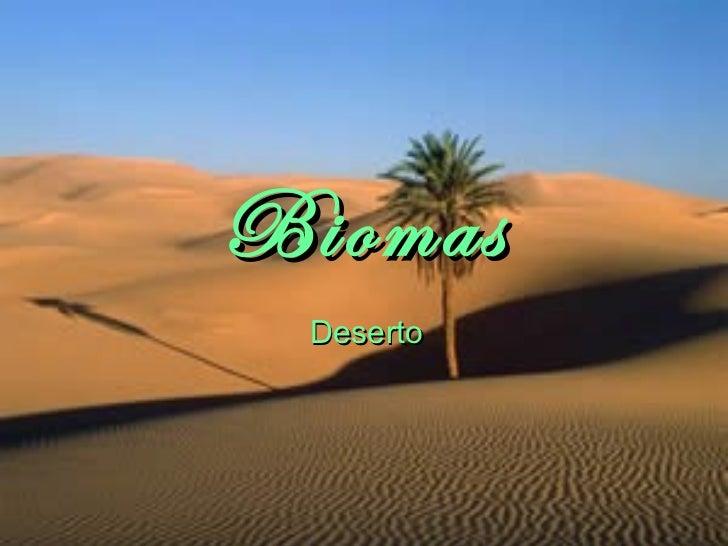 Biomas Deserto