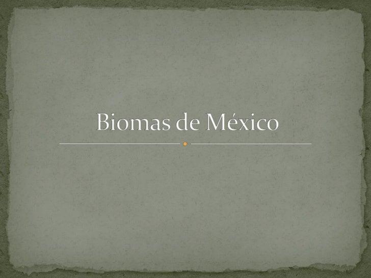  Grupo de ecosistemas que comparten el mismo tipo de     flora, fauna y clima. Existen dos tipos de biomas