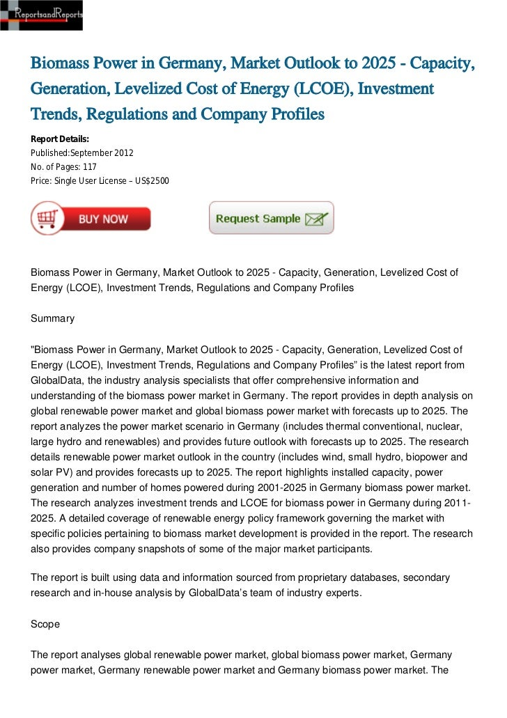 Biomass Power in Germany, Market Outlook to 2025 - Capacity, Generation, Levelized Cost of Energy (LCOE), Investment Trends, Regulations and Company Profiles