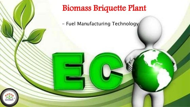 Biomass Briquette Plant - Fuel Manufacturing Technology