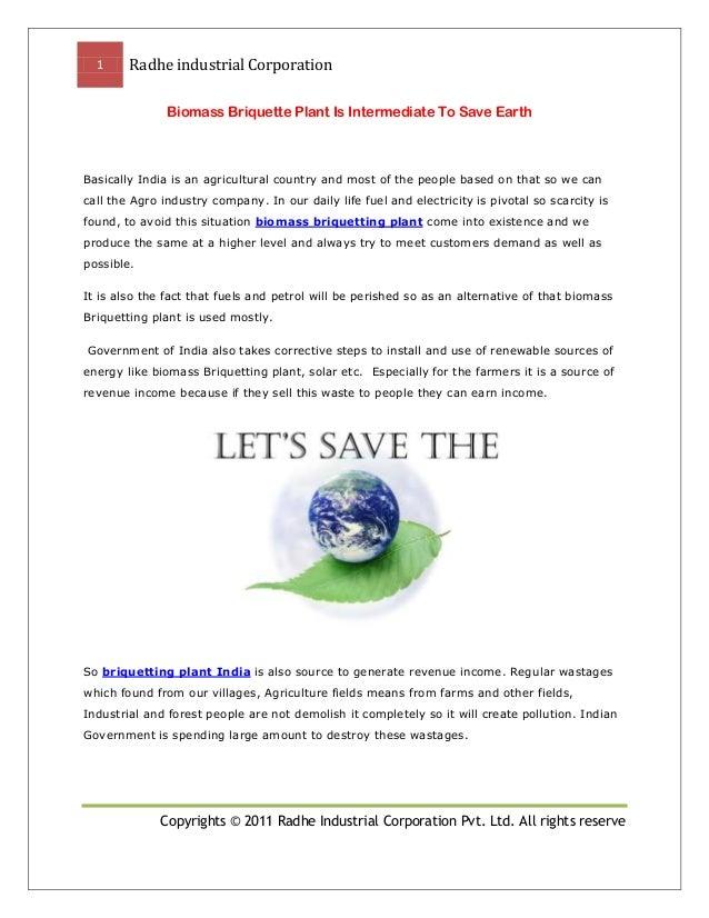 Biomass briquette plant is intermediate to save earth