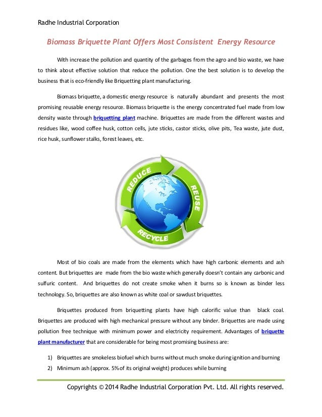 Radhe Industrial Corporation Copyrights © 2014 Radhe Industrial Corporation Pvt. Ltd. All rights reserved. Biomass Briquet...
