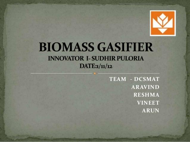 Biomass gassifier