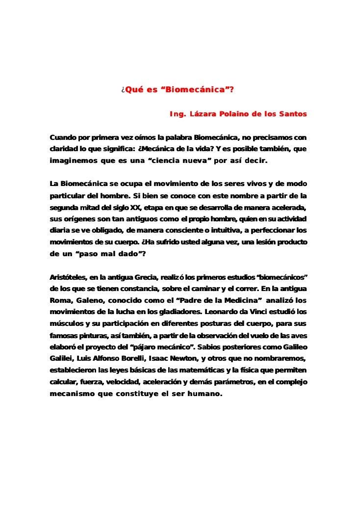 """¿Qué es """"Biomecánica""""?                                              Ing. Lázara Polaino de los SantosCuando por primera ve..."""