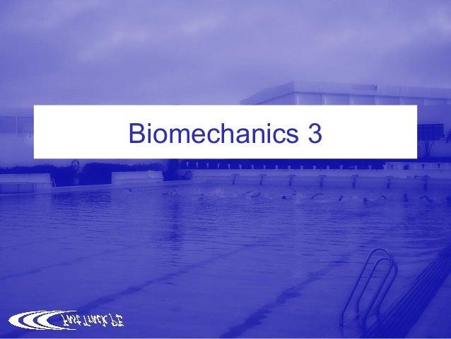 Biomechanics 3